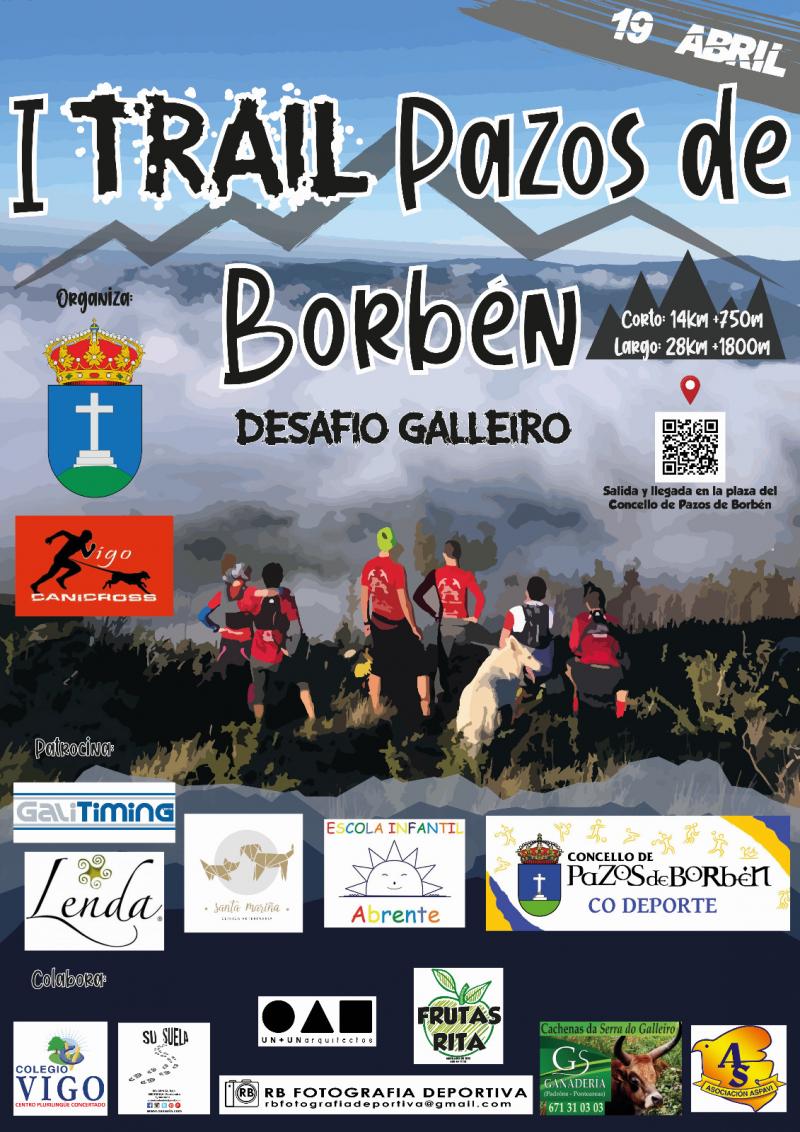 Cartel del evento I TRAIL PAZOS DE BORBEN - DESAFIO GALLEIRO