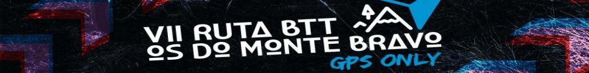 Inscripción - VII RUTA BTT OS DO MONTE BRAVO   2020